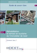 Réhabilitation et remise en tourisme.